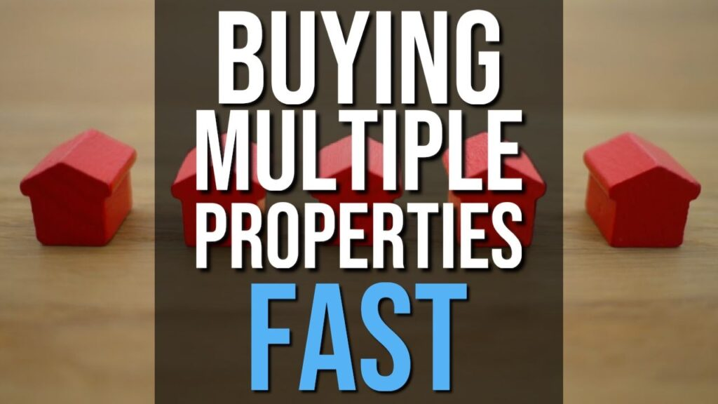 Secrets To Buying Multiple Properties FAST