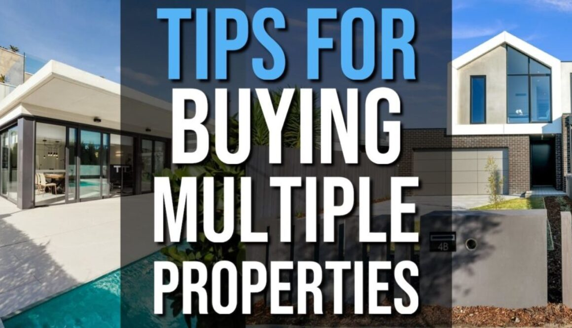 Tips For Buying Multiple Investment Properties