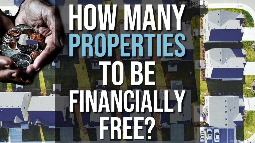 How Many Investment Properties Do You Need To Be Financially Free?