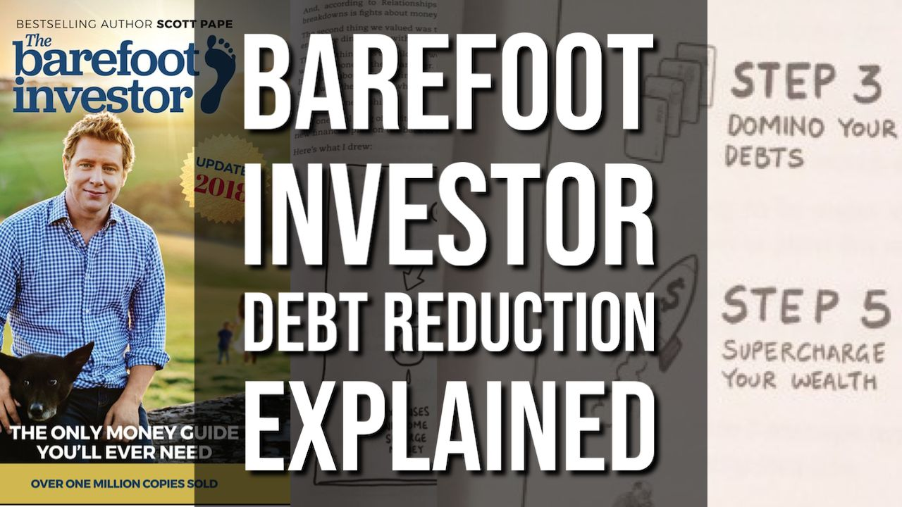 Barefoot Investor Debt Reduction Explained
